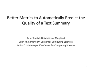 Better Metrics to Automatically Predict the Quality of a Text Summary