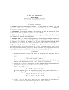 MATH 1050 SECTION 2 FALL 2009 PRACTICE EXAM I SOLUTIONS 1. General Guidelines