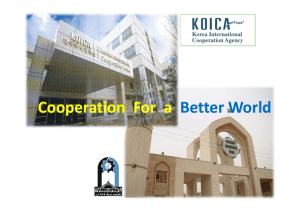 Cooperation For a Cooperation  For  a   Better World Better World