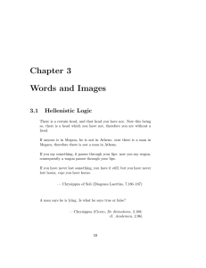 Chapter 3 Words and Images 3.1 Hellenistic Logic