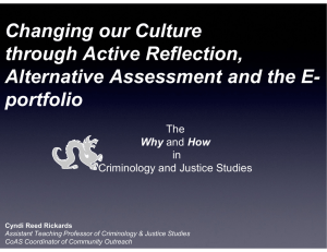 Changing our Culture through Active Reflection, Alternative Assessment and the E- portfolio