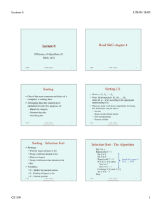 Lecture 6 Read S&G chapter 4 Sorting (2) Sorting