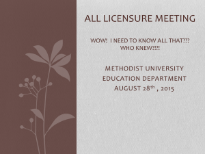 ALL LICENSURE MEETING METHODIST UNIVERSITY EDUCATION DEPARTMENT AUGUST 28