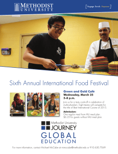 Sixth Annual International Food Festival Green and Gold Café Wednesday, March 25
