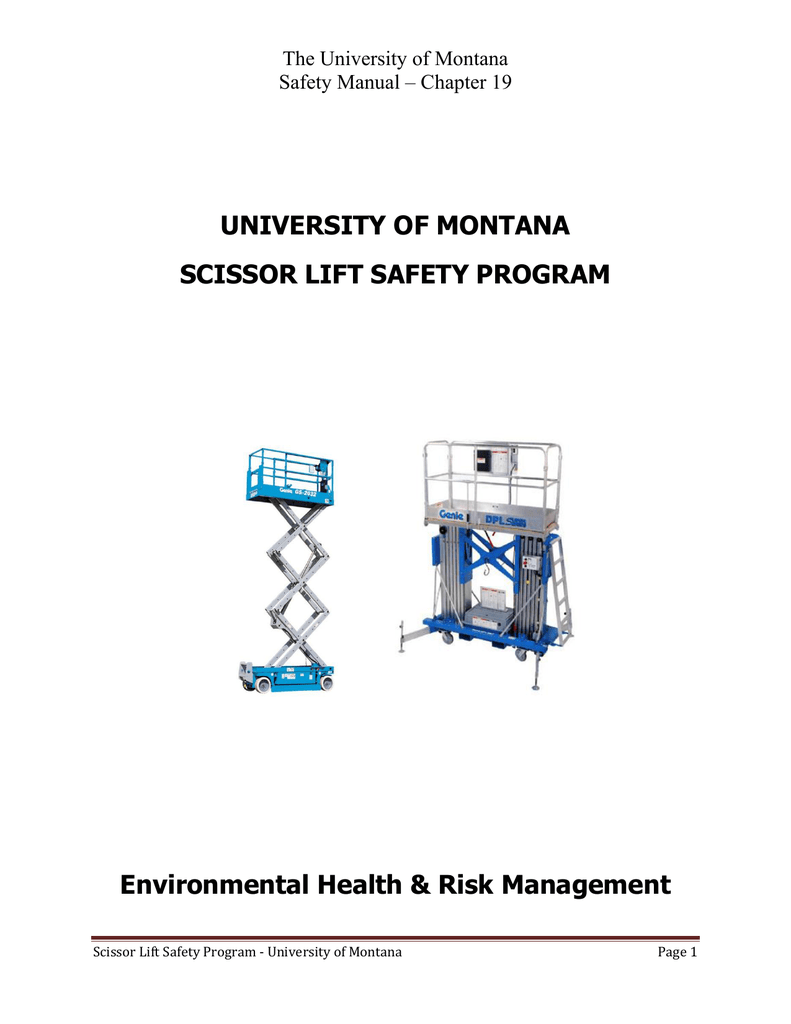 UNIVERSITY OF MONTANA SCISSOR LIFT SAFETY PROGRAM Environmental