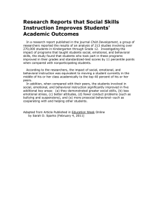 Research Reports that Social Skills Instruction Improves Students' Academic Outcomes