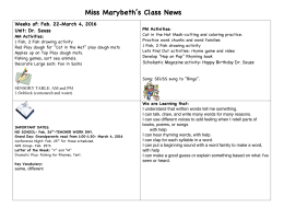 Miss Marybeth's Class News Weeks of: Feb. 22-March 4, 2016