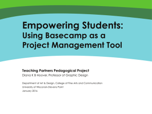 Empowering Students:  Using Basecamp as a Project Management Tool