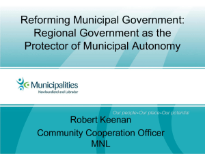 Reforming Municipal Government: Regional Government as the Protector of Municipal Autonomy Robert Keenan