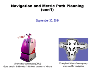 Navigation and Metric Path Planning (con't)  September 30, 2014