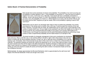 Galton Board: A Practical Demonstration of Probability