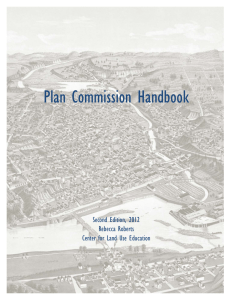 Plan Commission Handbook Second Edition, 2012 Rebecca Roberts