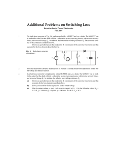Additional Problems on Switching Loss Introduction to Power Electronics Fall 2004