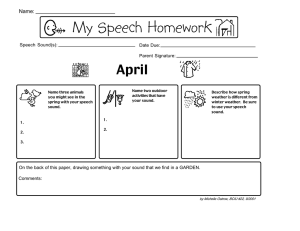 My Speech Homework April Name: Speech Sound(s):