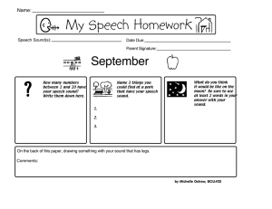 My Speech Homework September Name: Speech Sound(s):