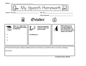 My Speech Homework October Name: Speech Sound(s):