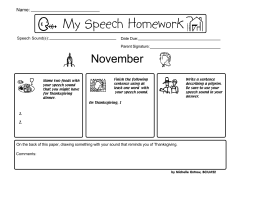 My Speech Homework November Name: Speech Sound(s):
