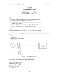 ECE 472 POWER SYSTEMS II EXPERIMENT 4 – WEEK 5 OVERCURRENT RELAYS