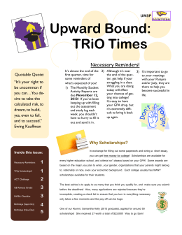 Upward Bound: TRiO Times Necessary Reminders! Quotable Quote: