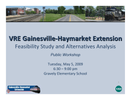 VRE Gainesville ‐ Haymarket Extension Feasibility Study and Alternatives Analysis