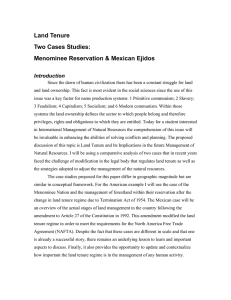 Land Tenure Two Cases Studies: Menominee Reservation & Mexican Ejidos Introduction