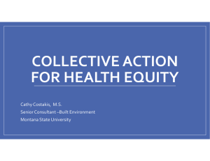 COLLECTIVE ACTION  FOR HEALTH EQUITY Cathy Costakis,  M.S. Senior Consultant –Built Environment