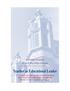 Teacher as Educational Leader Winthrop University Richard W. Riley College of Education
