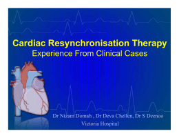 Cardiac Resynchronisation Therapy Experience From Clinical Cases Victoria Hospital