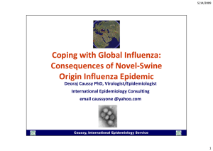 Coping with Global Influenza:  Consequences of Novel‐Swine Consequences of Novel‐Swine  Origin Influenza Epidemic