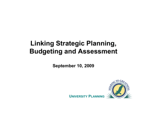 Linking Strategic Planning, Budgeting and Assessment September 10, 2009 U