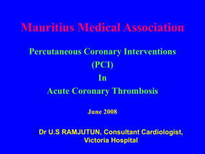 Mauritius Medical Association Percutaneous Coronary Interventions (PCI) In
