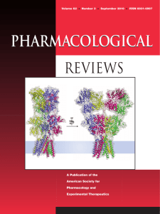 PHARMACOLOGical REVIEWS A Publication of the American Society for