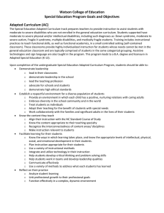 Watson College of Education  Special Education Program Goals and Objectives  Adapted Curriculum (AC)