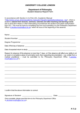UNIVERSITY COLLEGE LONDON  Department of Philosophy Student Absence Report Form