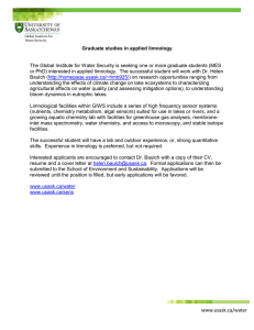 The Global Institute for Water Security is seeking one or... or PhD) interested in applied limnology.  The successful student... Graduate studies in applied limnology