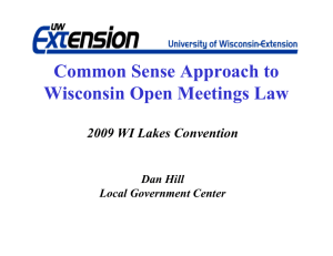 Common Sense Approach to pp Wisconsin Open Meetings Law 2009 WI Lakes Convention