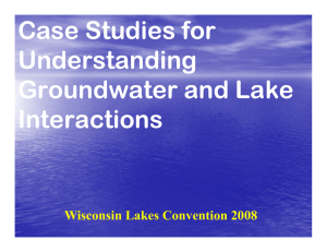 Case Studies for Understanding Groundwater and Lake IIInteractions