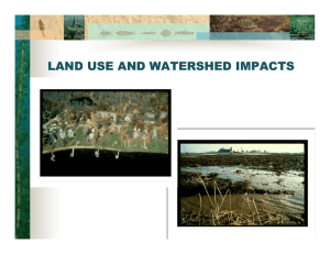 LAND USE AND WATERSHED IMPACTS
