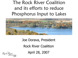 The Rock River Coalition and its efforts to reduce Joe Dorava, President