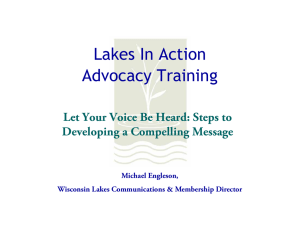 Lakes In Action Advocacy Training Let Your Voice Be Heard: Steps to