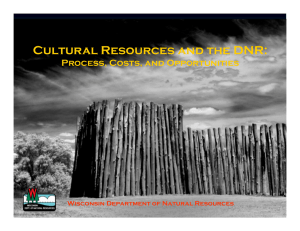 Cultural Resources and the DNR: Process, Costs, and Opportunities