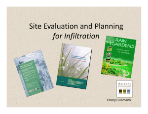 Site Evaluation and Planning for Infiltration Cheryl Clemens