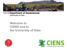 Welcome to CIENS and to the University of Oslo