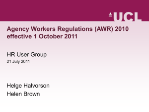 Agency Workers Regulations (AWR) 2010 effective 1 October 2011 HR User Group