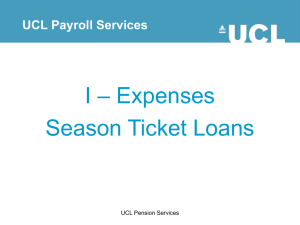 – Expenses I Season Ticket Loans UCL Payroll Services