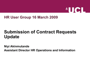 Submission of Contract Requests Update HR User Group 16 March 2009 Niyi Akinmutande