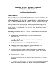 UNIVERSITY OF NORTH CAROLINA WILMINGTON WATSON COLLEGE OF EDUCATION  Administrator Role Descriptions