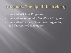 Innovative School Programs Innovative Community Non-Profit Programs Innovative Districts, Government Agencies,