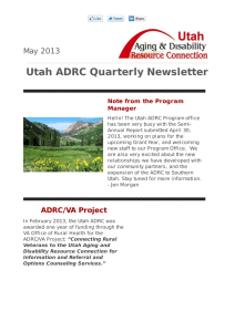 Utah ADRC Quarterly Newsletter May 2013 Note from the Program Manager