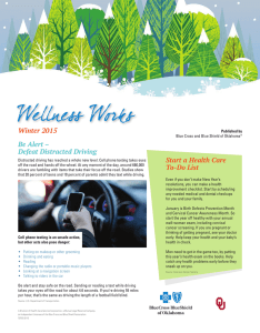 Winter 2015 Start a Health Care Be Alert – Defeat Distracted Driving